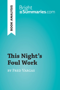 This Night's Foul Work by Fred Vargas (Book Analysis)
