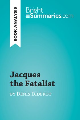 Jacques the Fatalist by Denis Diderot (Book Analysis)