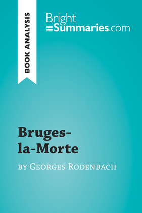 Bruges-la-Morte by Georges Rodenbach (Book Analysis)