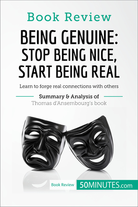 Book Review: Being Genuine: Stop Being Nice, Start Being Real by Thomas d'Ansembourg