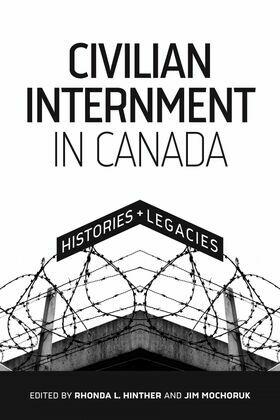 Civilian Internment in Canada