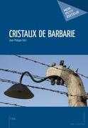 Cristaux de barbarie