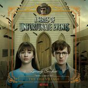 Series of Unfortunate Events #7: The Vile VillageDA