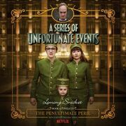 Series of Unfortunate Events #12: The Penultimate Peril