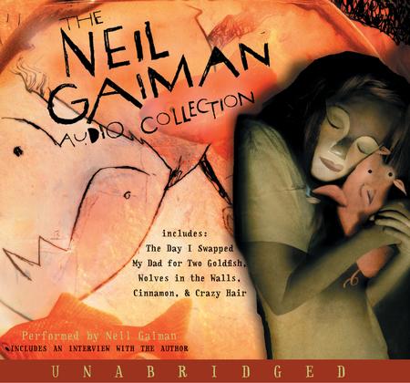 The Neil Gaiman Audio Collection