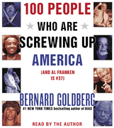 100 People Who Are Screwing Up America