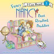 Fancy Nancy: Best Reading Buddies