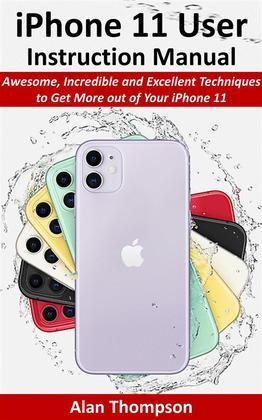 iPhone 11 User Instruction Manual