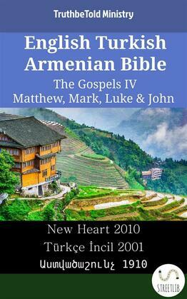 English Turkish Armenian Bible - The Gospels IV - Matthew, Mark, Luke & John