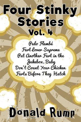 Four Stinky Stories: Vol. 4