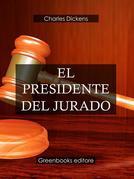 El presidente del jurado