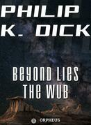 Beyond Lies the Wub