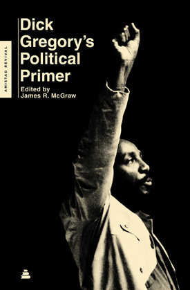 Dick Gregory's Political Primer
