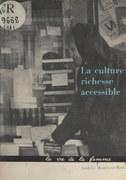 La culture : richesse accessible