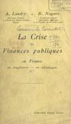 La crise des finances publiques en France, en Angleterre, en Allemagne