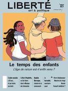 Revue Liberté 327 - Le temps des enfants