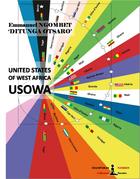 The United States Of West Africa - USOWA