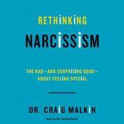 Rethinking Narcissism
