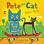 Pete the Cat: Robo-Pete