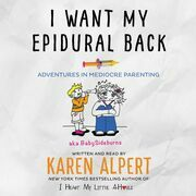 I Want My Epidural Back