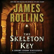 Skeleton Key: A Short Story Exclusive