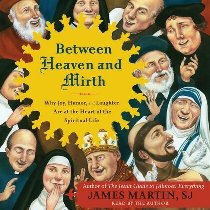 Between Heaven and Mirth