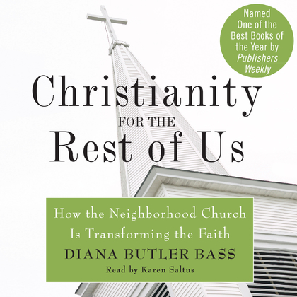 Christianity for the Rest of Us
