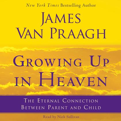 Growing Up in Heaven