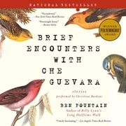 Brief Encounters with Che Guevara