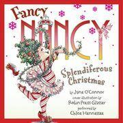 Fancy Nancy: Splendiferous Christmas