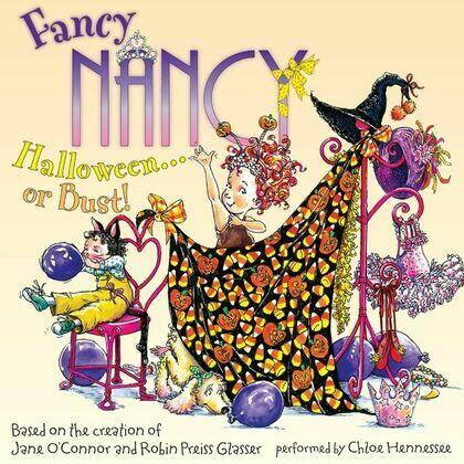 Fancy Nancy: Halloween... or Bust!