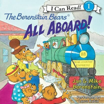 The Berenstain Bears: All Aboard!