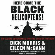 Here Come the Black Helicopters!