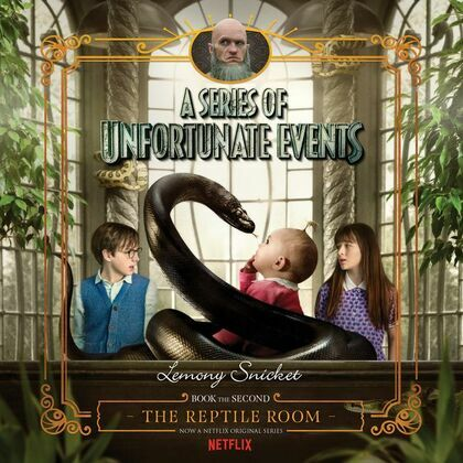 A Series of Unfortunate Events #2: The Reptile Room