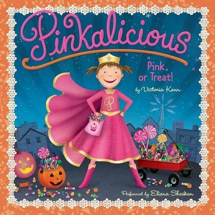Pinkalicious: Pink or Treat!