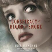 Conspiracy of Blood and Smoke