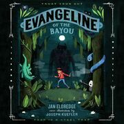 Evangeline of the Bayou