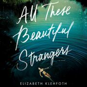 All These Beautiful Strangers