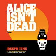Alice Isn't Dead