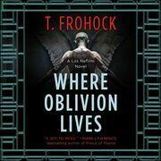 Where Oblivion Lives