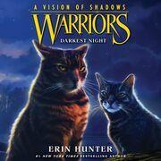 Warriors: A Vision of Shadows #4: Darkest Night