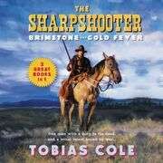 The Sharpshooter: Brimstone and Gold Fever