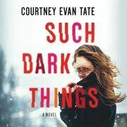 Such Dark Things