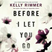 Before I Let You Go