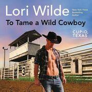 To Tame a Wild Cowboy