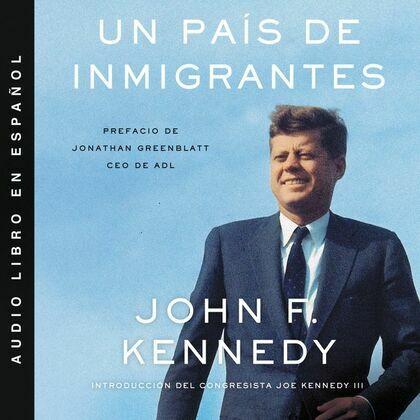 Nation of Immigrants, A \ país de inmigrantes, Un (Spanish ed)