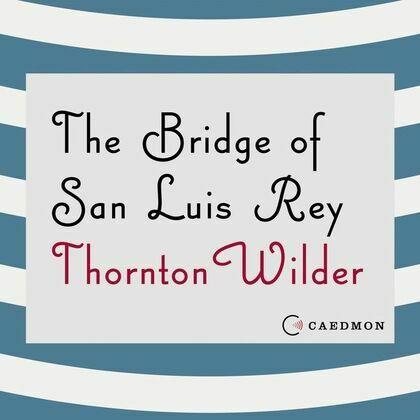The Bridge of San Luis Rey