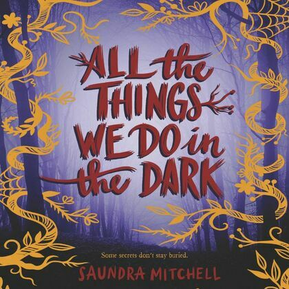 All the Things We Do in the Dark