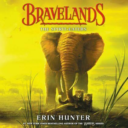Bravelands #5: The Spirit-Eaters