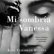 My Dark Vanessa  Mi sombría Vanessa (SPA ed)